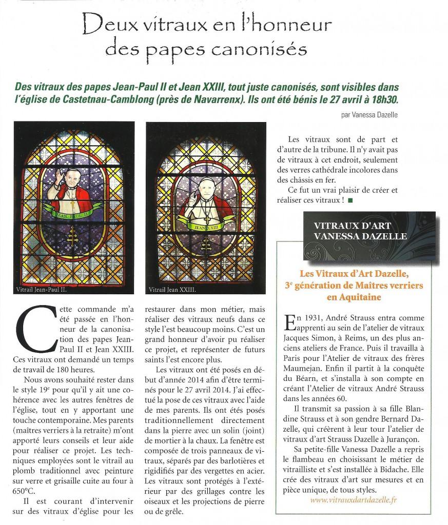 Des vitraux des papes Jean-Paul II et Jean XXIII, tout juste canonisés, sont visible dans l'église de Castetnau-Camblong (près de Navarrenx). Ils ont été bénis le 27 avril à 18h30.